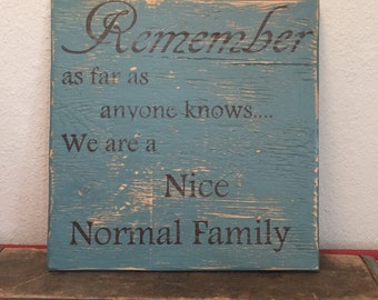Remember we're nice, normal sign