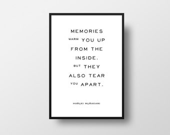 Memories warm you, up from the inside, Haruki Murakami, Kafka on the Shore, Memories Quote, Book Quotes, Literary Quote Print, Book Lover