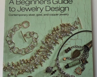 A Beginner's Guider to Jewelry Design  book, new ( #B7)