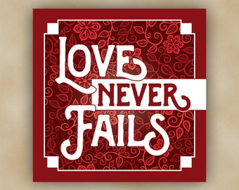 12x12 Love Never Fails Wall Canvas Art