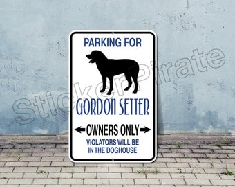 "Gordon Setter Owners Only 8"" x 12""  Aluminum Novelty Sign"