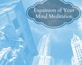 Expansion of Your Mind Guided Meditaiton