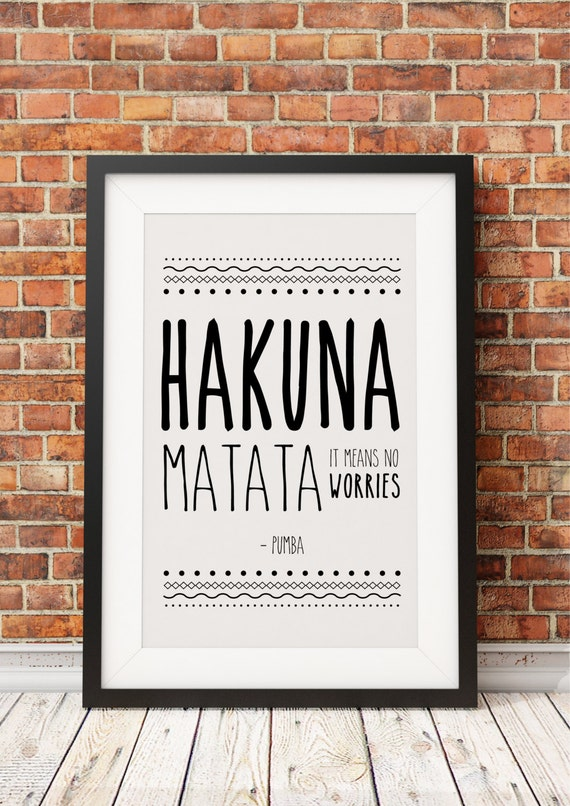 hakuna matata pumba citation jpeg a4 8 x 10. Black Bedroom Furniture Sets. Home Design Ideas