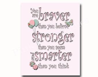 Baby girl wall art, nursery decor Kids room decor, children wall art for kids, Winnie Pooh quote Braver believe, nursery inspirational quote