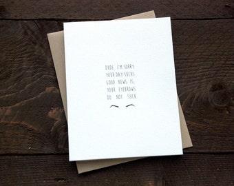 Sympathy Card | Funny Card | Sorry