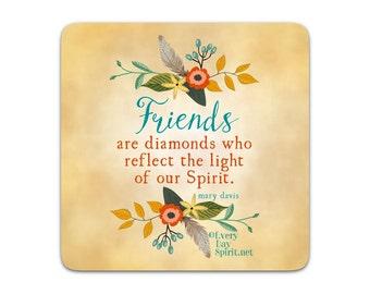 Every Day Spirit Magnet / Friends / Fridge Magnet / Inspirational Quote / Refrigerator Magnet