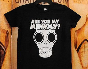 SALE!!  Are You My Mummy?  American Apparel Youth shirt, size 8