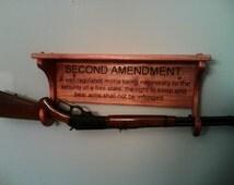 Gun rack/shelf with the Second Amendment
