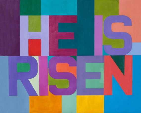 He is Risen - Christain Word Art - Matted Giclee Print 8x10 on Luster Paper