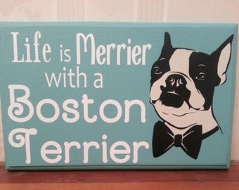 Life is Merrier with a Boston Terrier wall decor