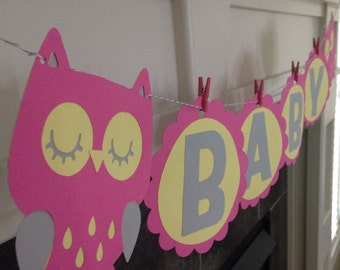 Owl Baby Banner: Owl Baby Shower Banner, Birthday, Owl Party, New Baby Banner, Owl Banner Pink, Yellow, Grey Owl Banner, Owl Baby Banner