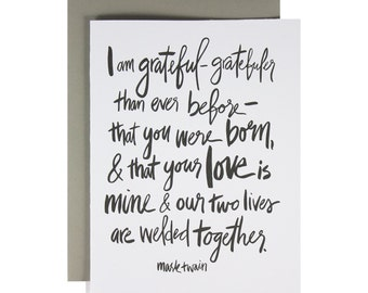 Hand lettered love card, anniversary card, marriage, I Am Grateful, Mark Twain Quote, Simple, Minimalist