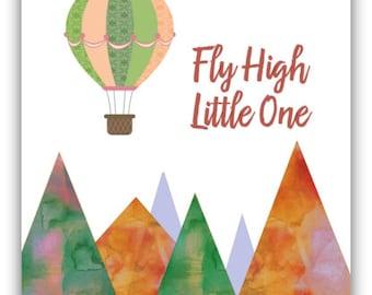 Nursery Print, Fly High Little One, Hot Air Balloon Art, Mountain Print, Nursery Decor, Kids Room Art