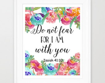 Scripture Print, Christian Art, Bible Verse Print, Do Not Fear, Isaiah 41:10, Bible Nursery Print