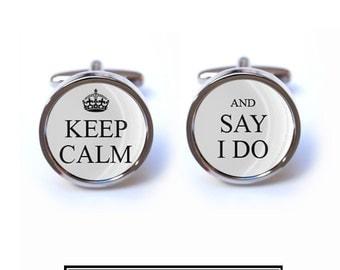 Keep Calm and Say I Do Wedding Cufflinks