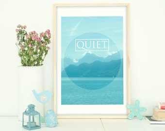 Instant Download, Quote Print, Printable Quote, Wall Art, Printable Poster, Quite, Typography,  Inspirational Quote, Blue, White, Ocean