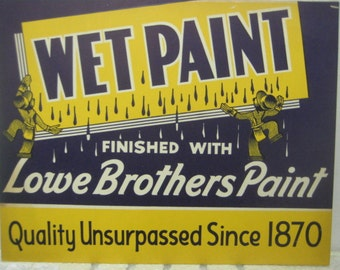Lowe Brothers Wet Paint Advertising Sign, 1950s