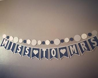 Custom Miss to Mrs Bridal Shower Banner