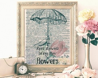 April Showers, May Flowers, Mixed Media Art, Dictionary Print, Printable 8x12, Typography Print, Gardener Gift