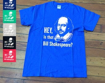 Is that Bill Shakespeare T shirt | Funny Chris farley quote T shirt SNL Tee-F9