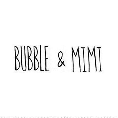 bubbleandmimi