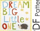 PDF Dream Big Little One Applique Quilt