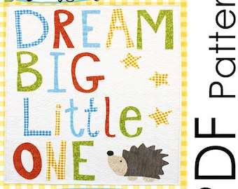 PDF Dream Big Little One Applique Quilt