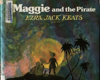 Maggie and the Pirate - Ezra Jack Keats - 1987 - Vintage Book