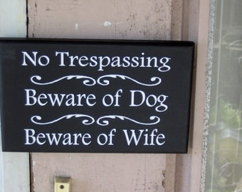 No Trespassing Beware of Dog Beware Wife  Wood Vinyl Sign Home Decor Door Wall Hanging Private Property Pet Supplies Security Warning Sign