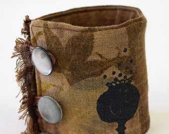 Ecoprint cuff bracelet, natural dye fabric cuff, textile art wrist cuff, poppy flower, poppy seedpod print, botanical dyes, screenprinted
