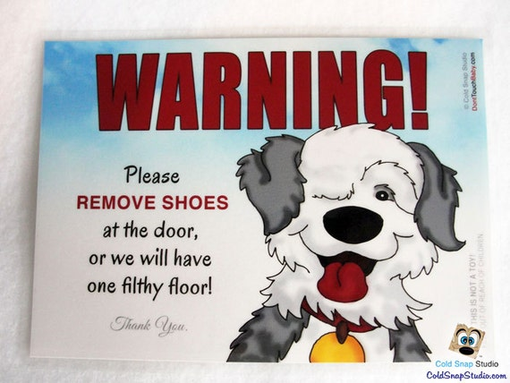Old English Sheepdog No Shoes In The House Sign Cute Take