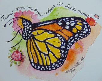 Handmade, Mixed Media, Butterfly Watercolor, Butterfly Print, Hand Lettering, butterfly Quote, Christian Quote, Wildlife Christian, Monarch