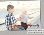 Christmas Photo Card -- Holiday Seasonal Greeting Card -- Laughing all Way