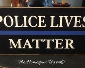 Police lives matter thin blue line law enforcement wood sign police plaque LE deputy corrections