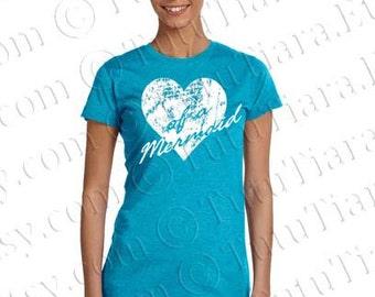 Mermaid Shirt, Graphic Tee, Heart of a Mermaid, Distressed Heart Mermaid Tee, T-Shirt for Teens Juniors Women