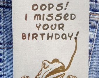 oops frog missed your birthday letterpress card