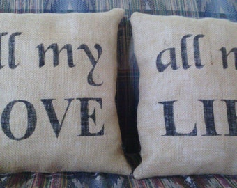 "Burlap Pillows All My Love and All My Life Pair Of Stuffed 14"" x 14"" Burlap Pillows"