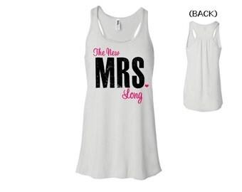 BRIDE TANK, Personalized Mrs Shirt, The New Mrs Tank, Just Married, Honeymoon, Bride, Wedding. cmt. tnmt