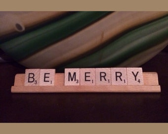 Be Merry Christmas Holiday Scrabble Tiles Upcycled Sign