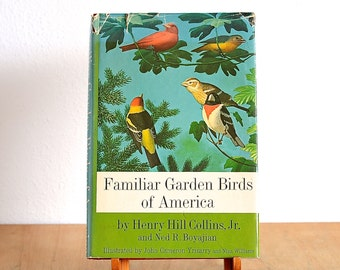 1964 Familiar Garden Birds of America - Lovely Illustrated Book