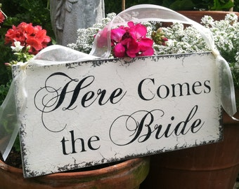 HERE COMES the BRIDE - Wedding Signs - Flower Girl Signs - Ring Bearer Signs - 7 x 15