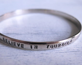 Believe In Yourself Silver Stamped Bracelet Bangle