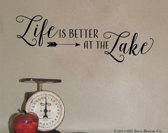 Life is better at the lake - wall decal lettering design cottage decor lake house sign