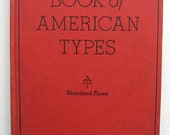 Vintage 1934 American Type Founders Book of American Types, Standard Faces, Hard Cover, 200 Plus Pages of Type, Fonts, Typography