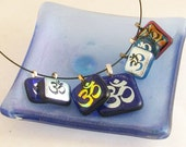 OMs GALORE - OM pendant - dichoic pendant - dichroic glass jewelry (4082-85-86-87-88, 4491-4492)
