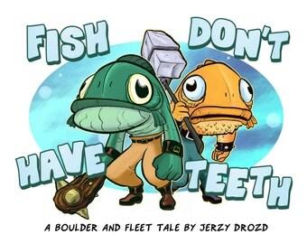 Fish Don't Have Teeth mini-comic