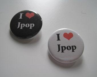 I Love Jpop Pin Button / Badge 1 1/4 Inch