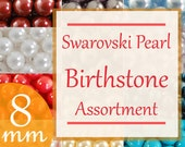 Birthstone kits Swarovski pearl birthstone assortment 8mm faux pearls Style 5810 (120)
