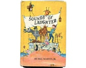 1960s Sounds of Laughter Illustrated Childrens Hardcover Story Book School Book Story Collection Bright Colors Easy Reader
