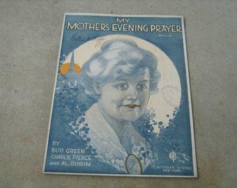 1920 sheet music  (  my mother's evening prayer )